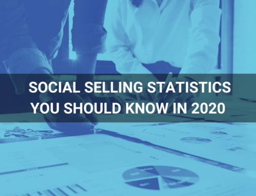Social Selling Statistics you should know in 2020