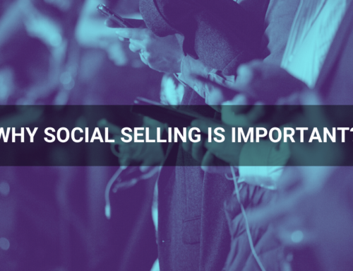Why Social Selling is important